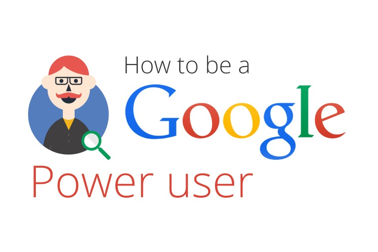 How to be a Google Power User [INFOGRAFIK]